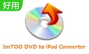 ImTOO DVD to iPad Converter v7.8.23 最新版