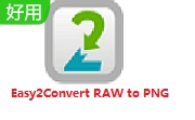 Easy2Convert RAW to PNG v2.8 正式版